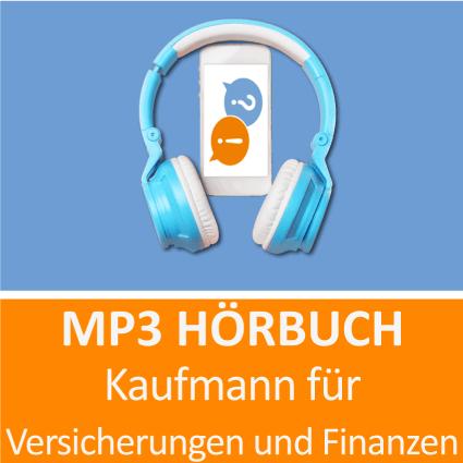Kaufmann für Versicherung und Finanzen Hörbuch