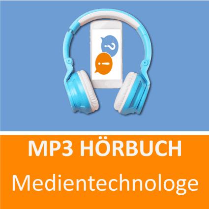 Medientechnologe Hörbuch