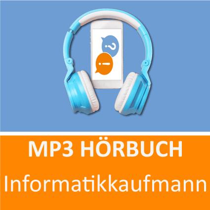 Informatikkaufmann Hörbuch