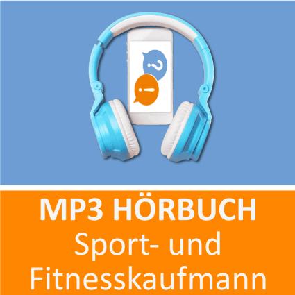 Sport- und Fitnesskaufmann Hörbuch