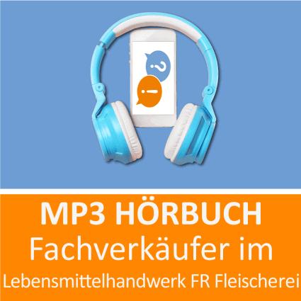 Fachverkäuferin im Lebensmittelhandwerk FR Fleischerei Hörbuch