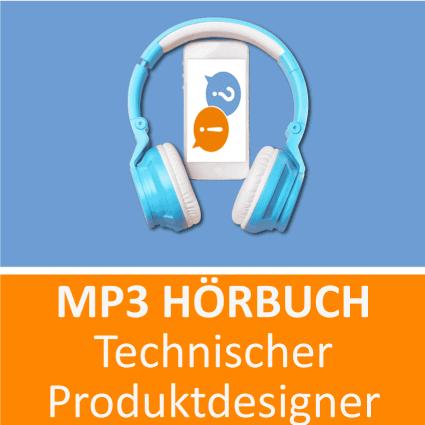 MP3 Hörbuch Technischer Produktdesigner - Download