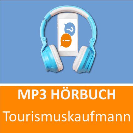 Tourismuskaufmann Hörbuch