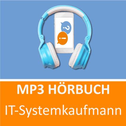 IT Systemkaufmann Hörbuch Prüfungsvorbereitung