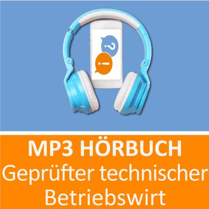 Geprüfter technischer Betriebswirt Hörbuch