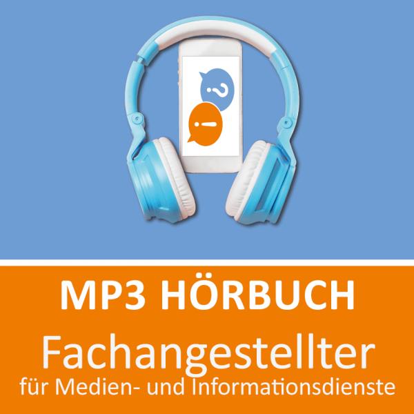 MP3 Hörbuch Fachangestellter für Medien- und Informationsdienste - Download