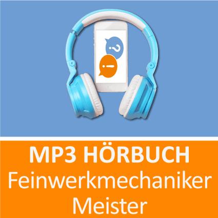 Feinwerkmechaniker Meister Hörbuch