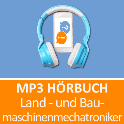 MP3 Hörbuch Land- und Baumaschinenmechatroniker - Download