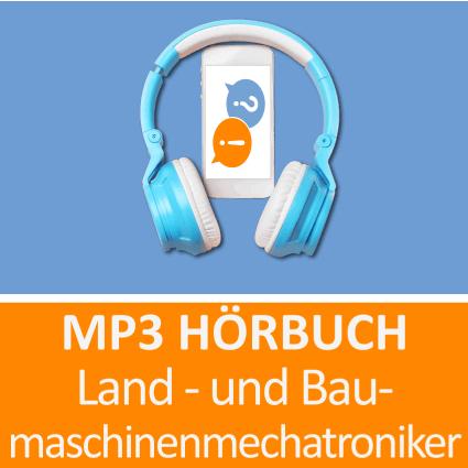 MP3 Hörbuch Land- und Baumaschinenmechatroniker - Download