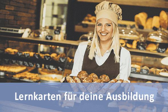 Lernkarten Fachverkäufer LH Bäckerei für die Prüfungsvorbereitung