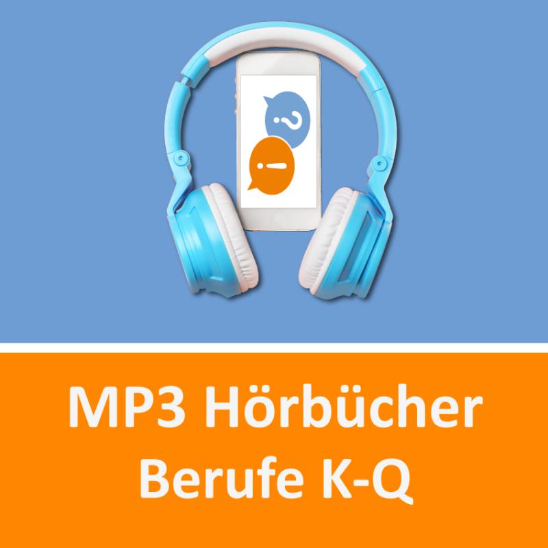Hörbücher Berufe K-Q