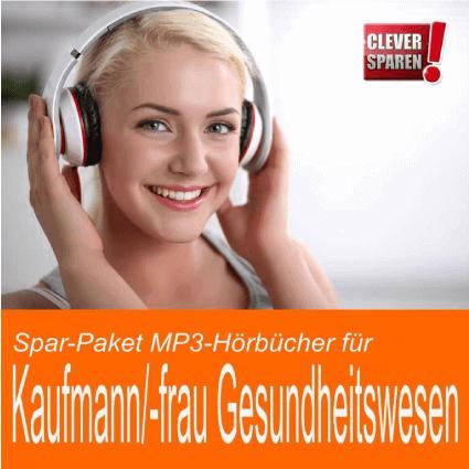 Spar-Paket MP3 Hörbücher Kauffrau im Gesundheitswesen - Downloadprodukt